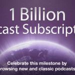 Podcast ใน iTunes Store มีผู้บอกรับเป็นสมาชิกครบ 1 พันล้านครั้งแล้ว