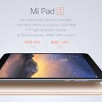 Xiaomi เปิดตัว Mi Pad 2 มีทั้งรุ่น Android และ Windows 10