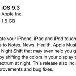 รวมช่องทางโหลด iOS 9.3 แบบไฟล์ (IPSW) สำหรับ iPhone, iPad และ iPod Touch
