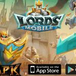 แนะนำ Lords Mobile เกมสงครามถล่มเมืองแนว Action RPG  มาพร้อมระบบเกมเพียบ !!