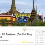 พบกับแพ็คเกจทัวร์แรกในไทย ที่พาคุณเล่น Pokemon GO ไล่จับ Pokemon รอบกรุงเทพ !!