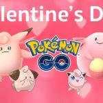 Pokémon GO จัดอีเวนท์ต้อนรับ วันวาเลนไทน์ Candy X2, ปล่อยโปเกม่อนสีชมพู, Lure 6 ชม.