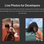 Apple เปิดให้นักพัฒนาเว็บสามารถแสดงภาพ Live Photo ผ่านหน้าเว็บได้แล้ว