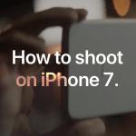 "Apple ออกแคมเปญใหม่ ""How to shoot on iPhone 7"" สอนวิธีถ่ายภาพด้วย iPhone 7"