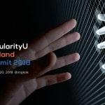 ชมฟรีคลิปงาน SingularalityU Thailand Summit 2018 งานสัมมนาระดับโลก ครั้งแรกในไทยและอาเซียน
