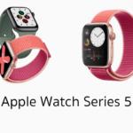 เปิดตัว Apple Watch Series 5 พร้อมหน้าจอติดสว่างตลอดเวลา, เข็มทิศ, วัสดุไทเทเนียมและเซรามิก