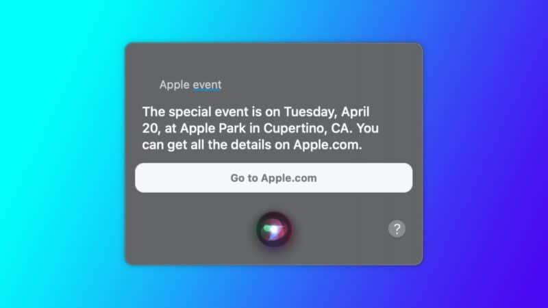 มาจริงไหม ?? Siri บอกเอง Apple จะจัดอีเว้นท์อีกครั้งวันที่ 20 เมษายนนี้
